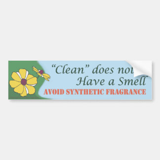"""""""Clean"""" does not have a smell  - Bumper Sticker"""