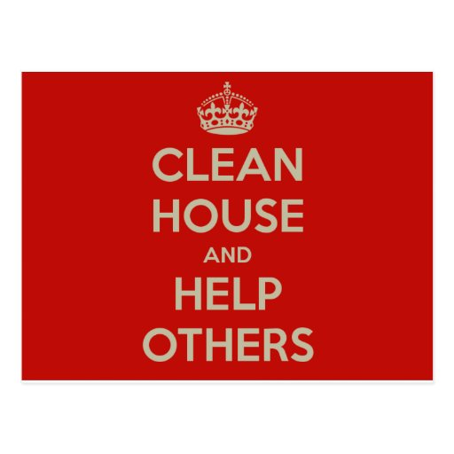 Clean House and Help Others Post Card