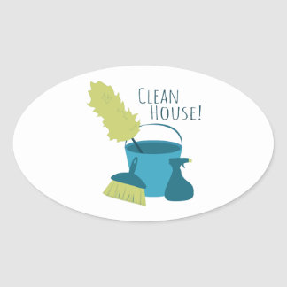 Clean House! Oval Sticker