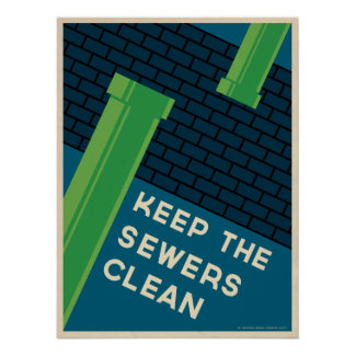 Clean Sewer Poster