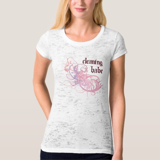 Cleaning Babe T-Shirt