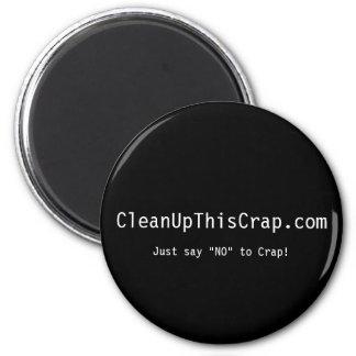 CleanUpThisCrap.com Black Round Magnet