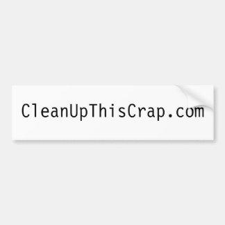 CleanUpThisCrap.com White Bumper Sticker Car Bumper Sticker
