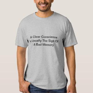 Clear Conscience? Tee Shirt