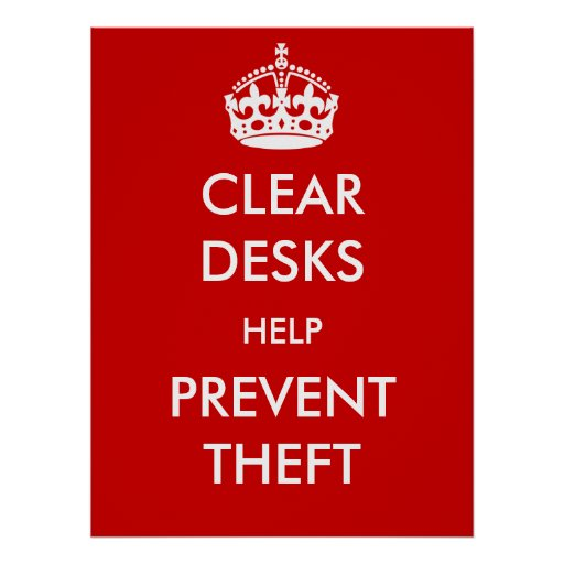 Clear Desks Help Prevent Theft Poster