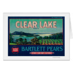 Clear Lake Pear Crate LabelLake County, CA Card