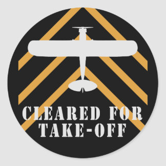 Cleared For Take Off Classic Round Sticker
