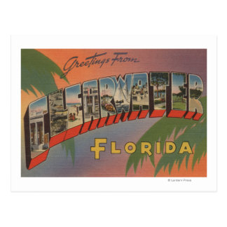 Clearwater, Florida - Large Letter Scenes Postcard