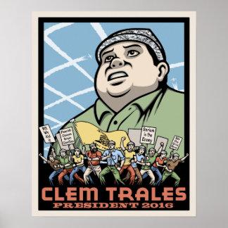 Clem Trales President Poster