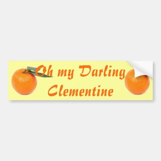 clementine bumper sticker