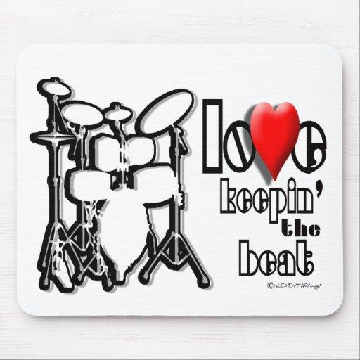 Click It Loud (LOVE KEEPIN' THE BEAT) Mousepads