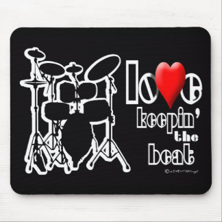 Click It Loud (LOVE KEEPIN' THE BEAT) Mouse Pad