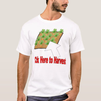 click to harvest T-Shirt