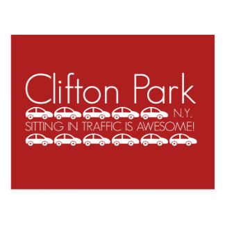 Clifton Park - Sitting in Traffic is Awesome! Postcard
