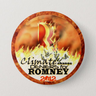 Climate Change Deniers for Romney 2012 7.5 Cm Round Badge