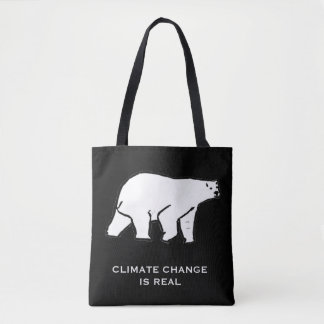 Climate change is real tote bag