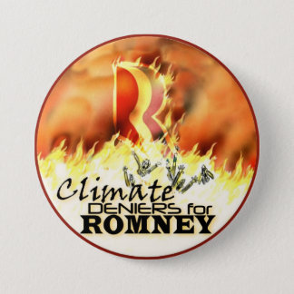 Climate Deniers for Romney 7.5 Cm Round Badge