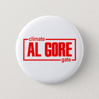 ClimateGate, lie, climate change, global warming 6 Cm Round Badge
