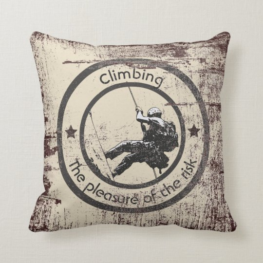 Climbing, Risk pleasure Cushion