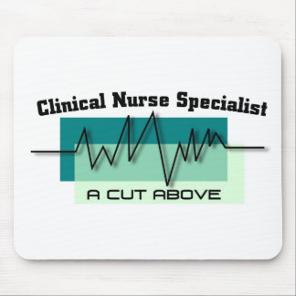 Clinical Nurse Specialist A Cut Above Mouse Pad
