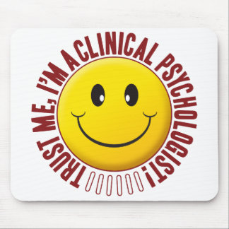 Clinical Psychologist Trust Smiley Mouse Pad