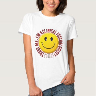 Clinical Psychologist Trust Smiley Shirts