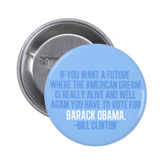 Clinton Quote on Obama 6 Cm Round Badge