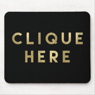 Clique Here Black and Faux Gold Mouse Mat