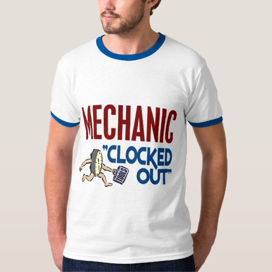 Clocked Out Mechanic T-Shirt