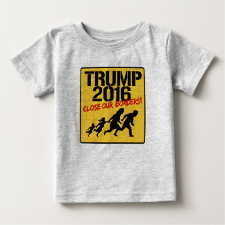 Close Our Borders - Trump 2016 T Shirt