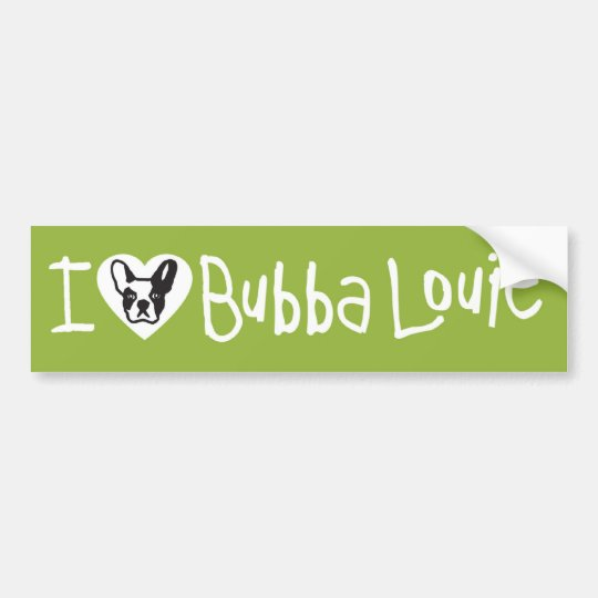 Close to Your Heart Bubba Bumper Sticker