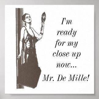 Close Up, Mr. De Mille!:Classic Movie Quote Poster