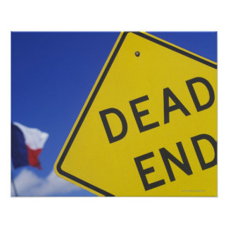 Close-up of a dead end sign, Texas, USA Poster
