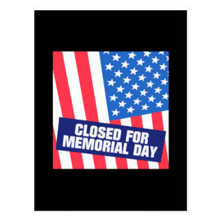 Closed For Memorial Day Postcard