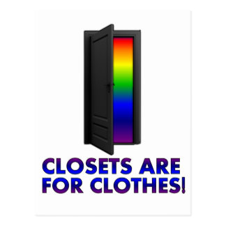 Closets are for Clothes Postcard