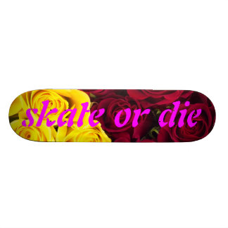 Closeup of roses skate or die skate board