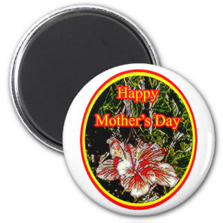 Cloth Hibiscus Happy Mother Day 2 o The MUSEUM Zaz Refrigerator Magnet