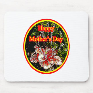 Cloth Hibiscus Happy Mother Day 2 o The MUSEUM Zaz Mouse Pads