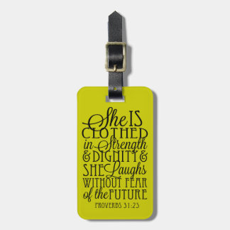 Clothed in Strength & Dignity Bag Tag