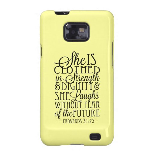 Clothed in Strength & Dignity Galaxy SII Case