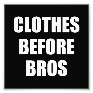 Clothes Before Bros Photographic Print