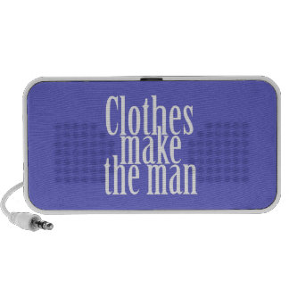 Clothes make the man PC speakers