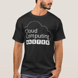 Cloud Computing Master T-Shirt