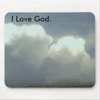 Clouds, I Love God. Mouse Pad