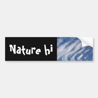 clouds lay down bumper sticker
