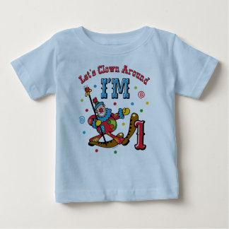Clown Around 1st Birthday Baby T-Shirt