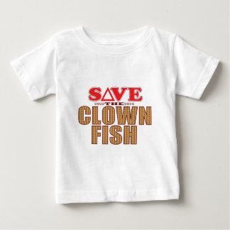 Clown Fish Save Baby T-Shirt
