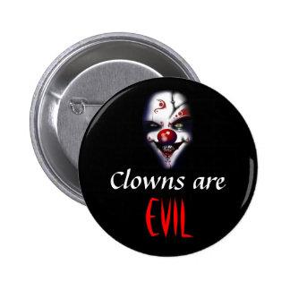 Clowns are evil 6 cm round badge