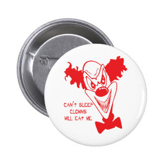 Clowns Will Eat Me Button Pin