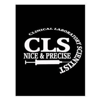 CLS SLOGAN NICE AND PRECISE CLINICAL LAB SCIENTIST POSTCARD